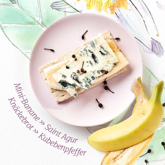Mini-Banane » Saint Agur Knäckebrot » Kubebenpfeffer