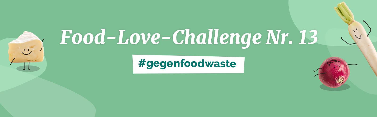 Food Love Challenge Nr. 13