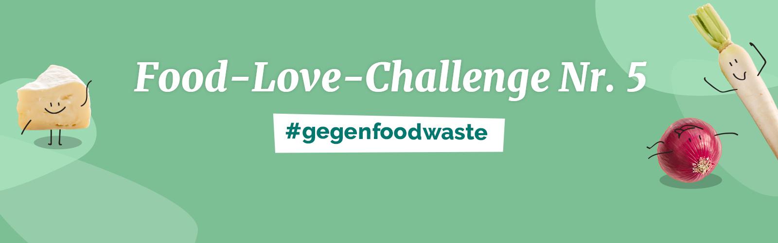 Food Love Challenge Nr. 5